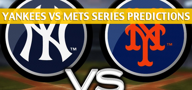 New York Yankees vs New York Mets Predictions, Picks, Odds and Betting Preview – Season Series June 8-10,