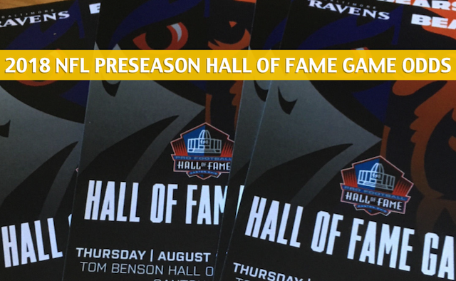 2018 NFL Hall of Fame Game Predictions / Picks / Odds / Preview