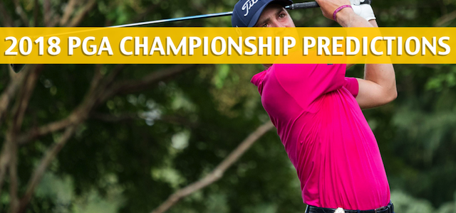 2018 PGA Championship Predictions, Picks, Odds, and Betting Preview – August 9-12, 2018