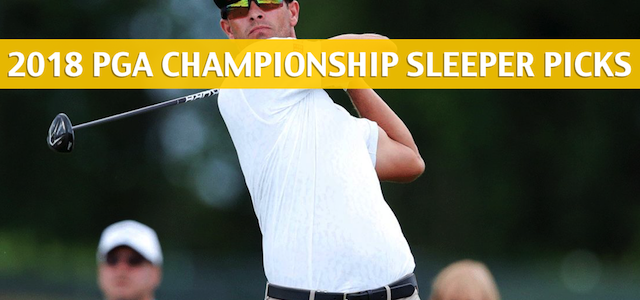 2018 PGA Championship Sleepers and Sleeper Picks and Predictions