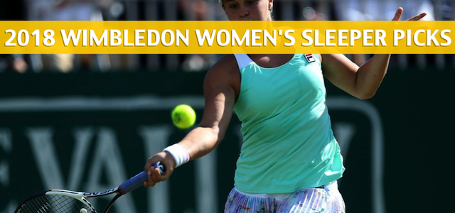 2018 Wimbledon Women's Singles Sleeper Picks and Predictions