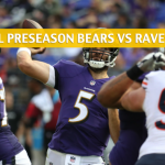 Chicago Bears vs Baltimore Ravens Predictions, Picks, Odds and Betting Preview - NFL Preseason - August 2, 2018