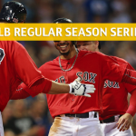 Minnesota Twins vs Boston Red Sox Predictions, Picks, Odds, and Betting Preview – Season Series July 26-29 2018