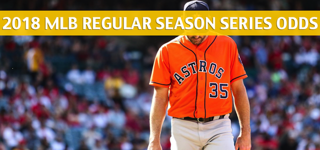 Texas Rangers vs Houston Astros Predictions, Picks, Odds, and Betting Preview – Season Series July 27-29 2018
