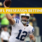 San Francisco 49ers vs Indianapolis Colts Predictions, Picks, Odds, and Betting Preview - NFL Preseason - August 25, 2018