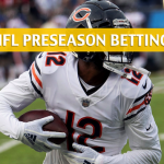 Chicago Bears vs Denver Broncos Predictions, Picks, Odds and Betting Preview – NFL Preseason – August 18, 2018