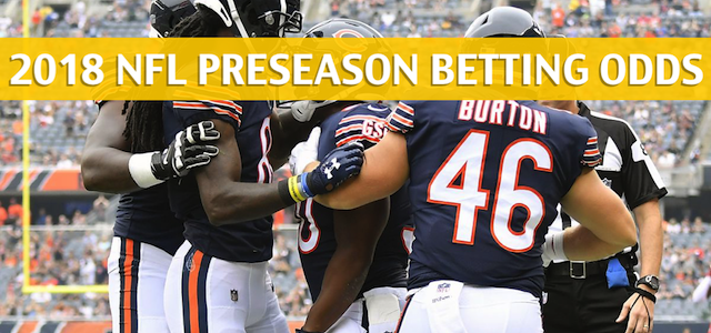 Buffalo Bills vs Chicago Bears Predictions, Picks, Odds, and Betting Preview – NFL Preseason – August 30 2018