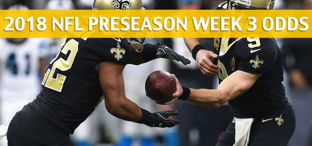 Arizona Cardinals vs New Orleans Saints Predictions, Picks, Odds and Betting Preview – NFL Preseason Week 3 – August 17, 2018