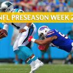 Carolina Panthers vs Buffalo Bills Predictions, Picks, Odds and Betting Preview - NFL Preseason Week 2 - August 9, 2018