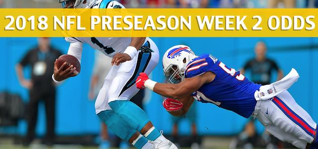 Carolina Panthers vs Buffalo Bills Predictions, Picks, Odds and Betting Preview – NFL Preseason Week 2 – August 9, 2018