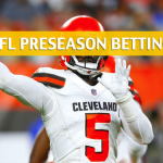 Cleveland Browns vs Detroit Lions Predictions, Picks, Odds and Betting Preview - NFL Preseason - August 30, 2018