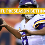Jacksonville Jaguars vs Minnesota Vikings Predictions, Picks, Odds and Betting Preview - NFL Preseason - August 18, 2018