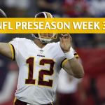 New York Jets vs Washington Redskins Predictions, Picks, Odds and Betting Preview – NFL Preseason Week 3 – August 16, 2018