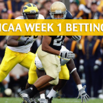 Michigan Wolverines vs Notre Dame Fighting Irish Predictions, Picks, Odds, and Betting Preview – September 1 2018