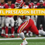 Green Bay Packers vs Kansas City Chiefs Predictions, Picks, Odds, and Betting Preview - NFL Preseason - August 30 2018
