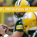Green Bay Packers vs Oakland Raiders Predictions, Picks, Odds and Betting Preview – NFL Preseason – August 24, 2018