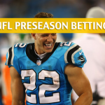 New England Patriots vs Carolina Panthers Predictions, Picks, Odds and Betting Preview – NFL Preseason – August 24, 2018