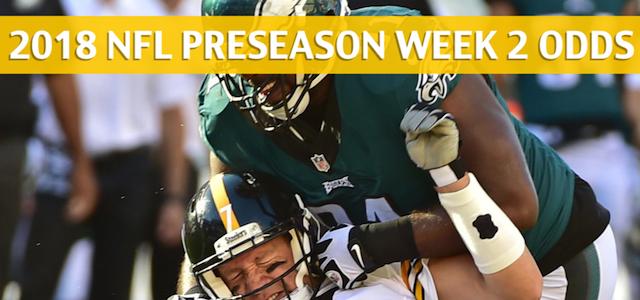 Pittsburgh Steelers vs Philadelphia Eagles Predictions, Picks, Odds and Betting Preview – NFL Preseason Week 2 – August 9, 2018