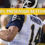 Houston Texans vs Los Angeles Rams Predictions, Picks, Odds, and Betting Preview – NFL Preseason – August 25, 2018