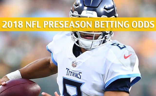 Titans vs Steelers Predictions   Picks   Preview - NFL Preseason 2018 5a26d9d0c