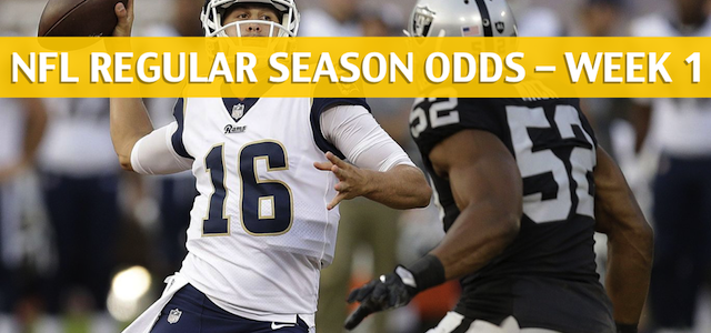 Los Angeles Rams vs Oakland Raiders Predictions, Picks, Odds and Betting Preview – NFL Season Week 1 – September 9 2018