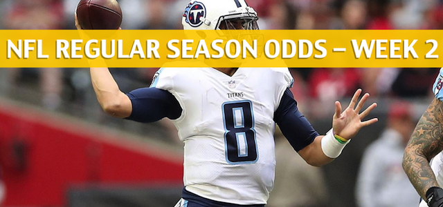 Houston Texans vs Tennessee Titans Predictions, Picks, Odds and Betting Preview – NFL Week 2 – September 16 2018