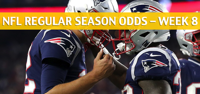 New England Patriots vs Buffalo Bills Predictions, Picks, Odds, and Betting Preview – NFL Week 8 – October 29 2018