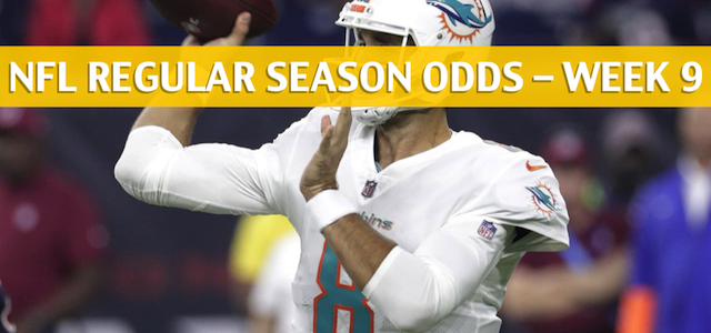 New York Jets vs Miami Dolphins Predictions, Picks, Odds, and Betting Preview – NFL Week 9 – November 4 2018