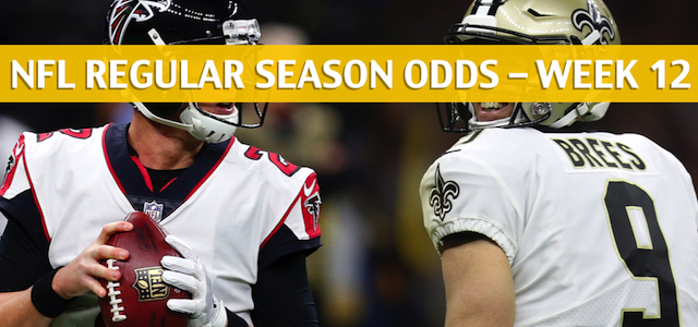 Atlanta Falcons vs New Orleans Saints Predictions, Picks, Odds, and Betting Preview – NFL Week 12 – November 22 2018