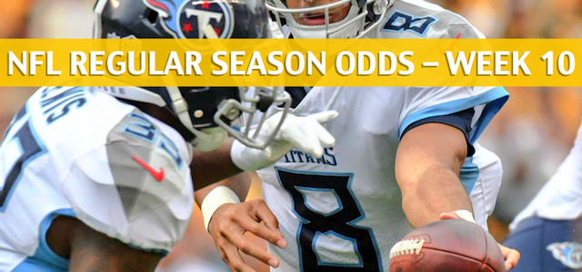 New England Patriots vs Tennessee Titans Predictions, Picks, Odds, and Betting Preview – NFL Week 10 – November 11 2018