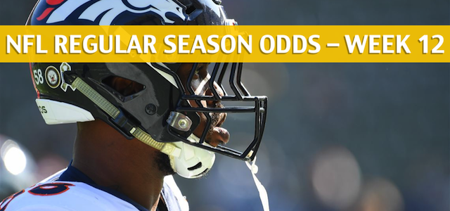 Pittsburgh Steelers vs Denver Broncos Predictions, Picks, Odds, and Betting Preview – Week 12 – November 25, 2018