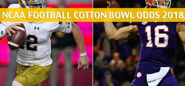 Notre Dame Fighting Irish vs Clemson Tigers Predictions, Picks, Odds, and Betting Preview – Goodyear Cotton Bowl CFB Semifinal – December 29 2018