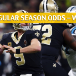 New Orleans Saints vs Carolina Panthers Predictions, Picks, Odds, and Betting Preview - NFL Week 15 - December 16 2018