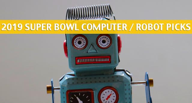 Computer Super Bowl Predictions 2019 - Super Bowl LIII