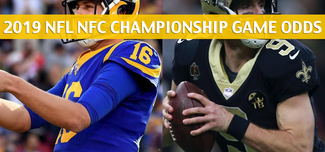 Los Angeles Rams vs New Orleans Saints Predictions, Picks, Odds, and Betting Preview – NFL NFC Conference Championship – January 20 2019
