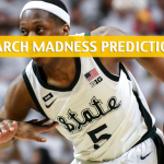Bradley Braves vs Michigan State Spartans Predictions, Picks, Odds, and NCAA Basketball Betting Preview – March 21 2019