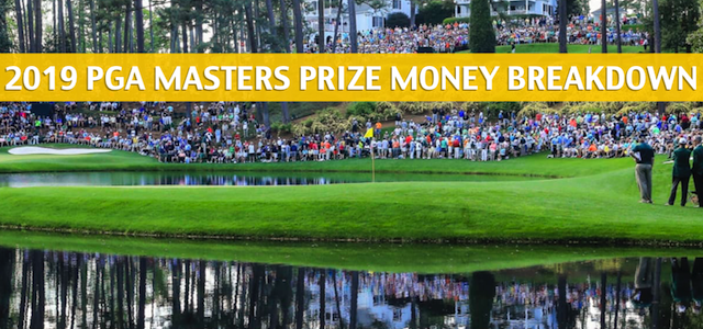 2019 PGA Masters Purse, Payout, and Prize Money Breakdown