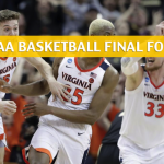 Auburn Tigers vs Virginia Cavaliers Predictions, Picks, Odds, and NCAA Basketball Betting Preview – March Madness Final Four – April 6 2019