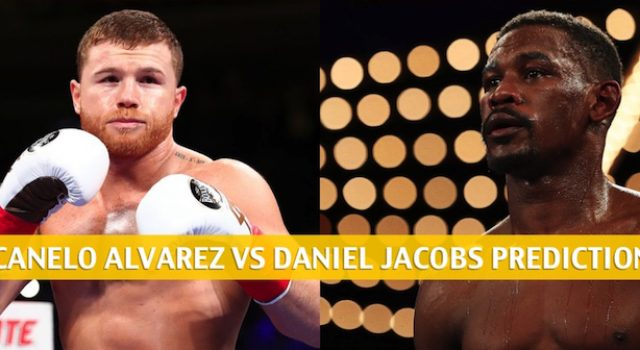 Canelo Alvarez vs Daniel Jacobs Predictions, Odds, Preview –  WBC / WBA / IBF Middleweight Unification Bout – May 4 2019
