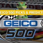 Geico 500 Predictions, Picks, Odds, and Betting Preview - NASCAR Monster Energy Cup Series 2019
