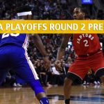 Toronto Raptors vs Philadelphia 76ers Predictions, Picks, Odds, and NBA Basketball Betting Preview – Eastern Conference Playoffs Round 2 Game 3 – May 2 2019