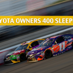 2019 Toyota Owners 400 Sleepers / Sleeper Picks and Predictions