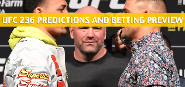 UFC 236 Predictions, Picks, Odds, and Betting Preview – Holloway vs Poirier 2 – April 13 2019