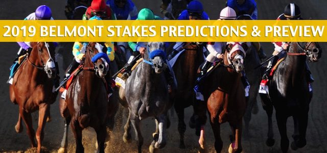 Belmont Stakes Predictions, Picks, Odds, and Horse Racing Betting Preview – June 8 2019