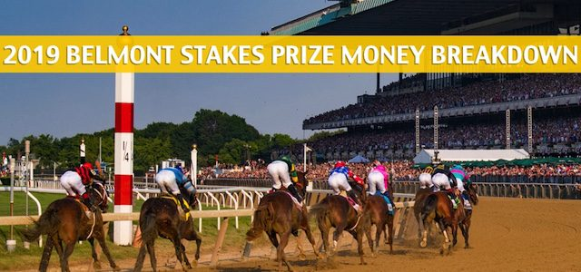 2019 Belmont Stakes Purse and Prize Money Breakdown