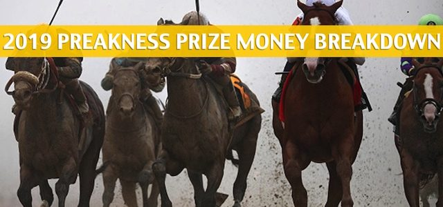 2019 Preakness Stakes Purse and Prize Money Breakdown