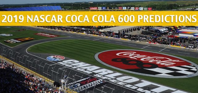 2019 Coca Cola 600 Predictions, Picks, Odds, and Betting Preview – NASCAR Monster Energy Cup Series Race – May 26 2019