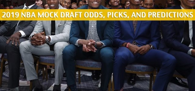 2019 NBA Mock Draft Predictions, Projections, Picks, and Odds