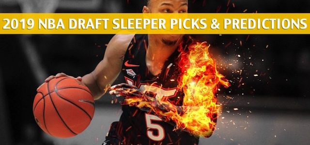 2019 NBA Draft Sleeper Picks and Predictions