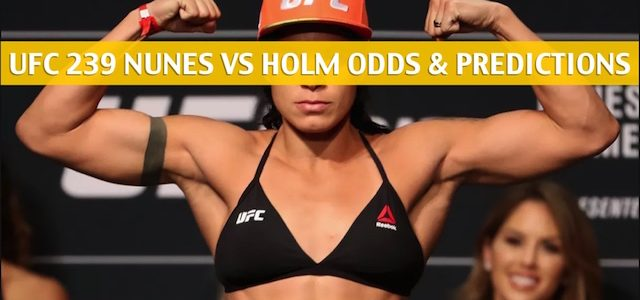 Amanda Nunes vs Holly Holm Predictions, Picks, Odds and Betting Preview – UFC 239 Women Bantamweight Bout – July 6 2019